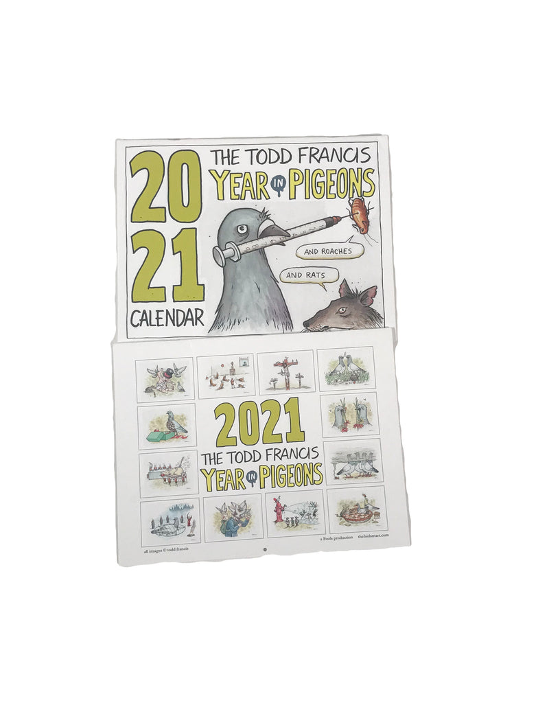 Todd Francis 2021 Year In Pigeons Calendar