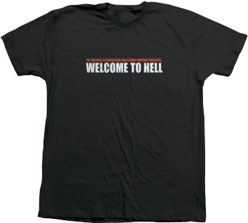 Welcome To Hell S/S Tee Shirt Blk (size options listed)