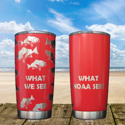 "Red Snapper ""What We See"" Tumbler"