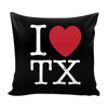 I Love Texas Pillow Case