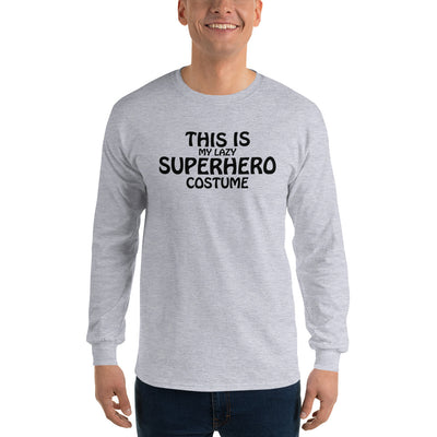 Halloween This Is My LAZY Superhero Costume Long Sleeve T-Shirt