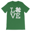 Love Clover Distressed - Funny St. Patricks Day Short-Sleeve T- Shirt