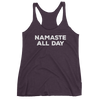 Yoga Women's tank top. NAMASTE ALL DAY