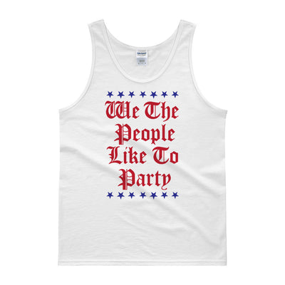 We The People Like To Party - 4th of July Unisex Tank Top.