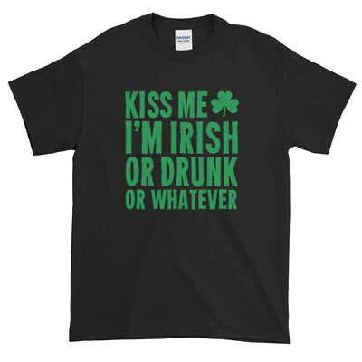 Kiss Me I'm Irish Or Drunk Or Whatever Funny St. Patricks Day Shirt Short-Sleeve T-Shirt