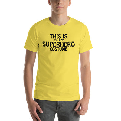 Halloween This Is My LAZY Superhero Costume Short-Sleeve Unisex T-Shirt