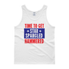 Time To Get Star Spangled and Hammered - 4th of July Unisex Tank Top.