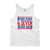 Four Score and Seven Beers Ago - 4th of July Unisex Tank Top.