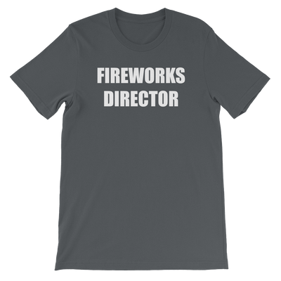 Fireworks Director - 4th of July Unisex Short Sleeve T-Shirt.