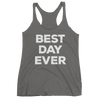 Yoga Tank Top. BEST DAY EVER. Women's tank top