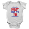Party Like It's 1776 4th of July Baby Onsie