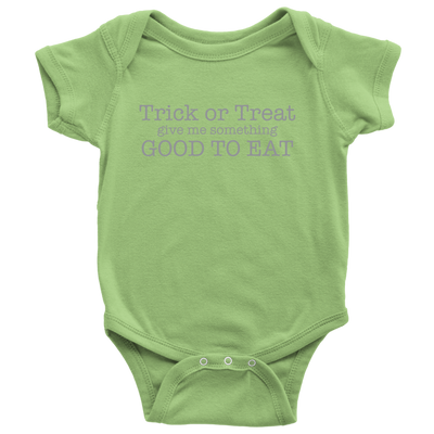Halloween Trick Or Treat Give Me Something Good To Eat  Halloween Baby Onsie