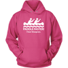 Paddle Faster I Hear Bluegrass Hoodie