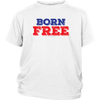 Born Free 4th of July Kids Tshirt