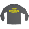 Halloween This Is My LAZY Superhero Costume T-Shirt