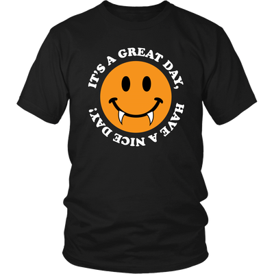 Halloween Vampire Have A Great Day Halloween Unisex Shirt