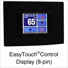Micro-Air EasyTouch Control Display (8-Pin)