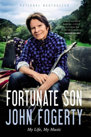 John Fogerty - Fortunate Son: My Life, My Music Paperback Book