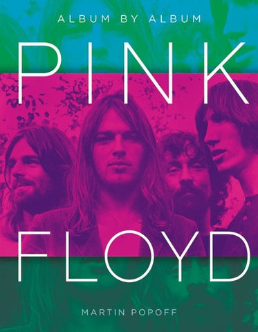 Pink Floyd - Pink Floyd: Album By Album (Hardcover) - Book