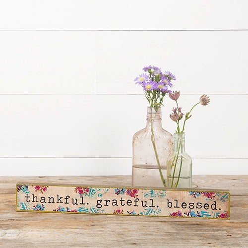 """Thankful Grateful Blessed"" Skinny Wood Sign"