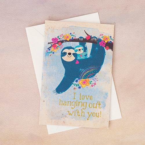 I love hanging out Sloth Greeting Card