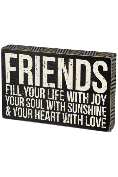 Box Sign - Friends Fill Your Life with Joy