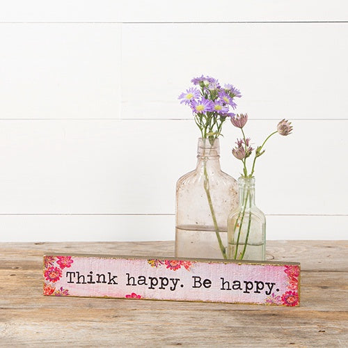 """Think Happy Be Happy"" Skinny Wood Sign"
