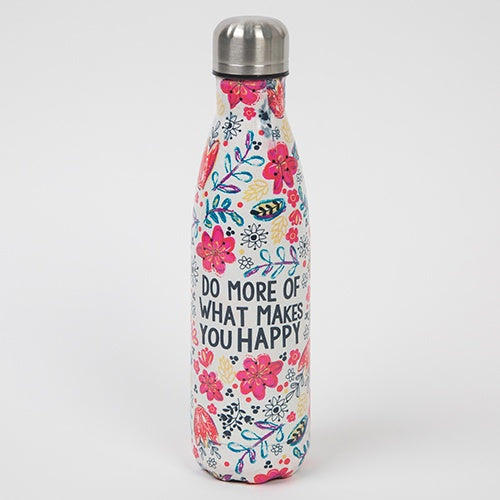 Water Bottle Do More of What Makes You Happy