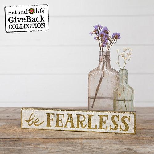 Be Fearless Skinny Wood Signs