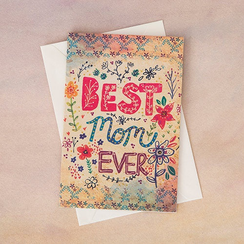 Best Mom Ever Greeting Card