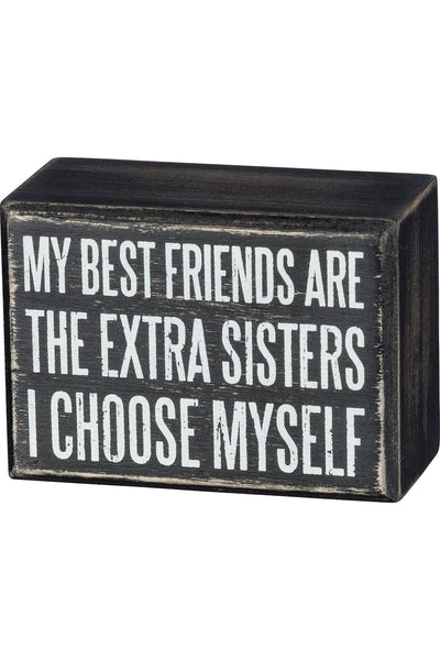 Box Sign - Extra Sisters I Choose Myself