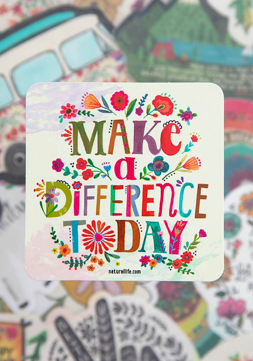 Make A Difference Today Vinyl Sticker - Natural Life