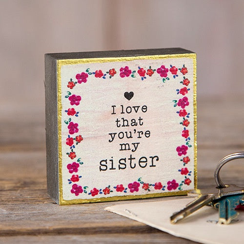 Love That You're My Sister Tiny Block Keepsake
