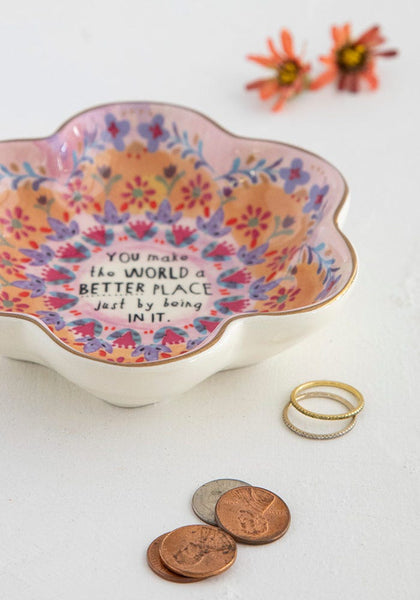 You Make The World Better Trinket Bowl - Natural Life
