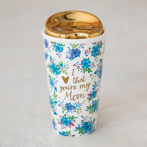 I love that you're my mom Thermal Mug