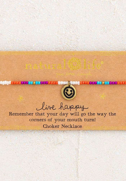 Natural Life Live Happy Giving Choker