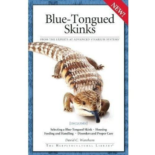 Blue-Tongued Skinks (Advanced Vivarium Systems) Book