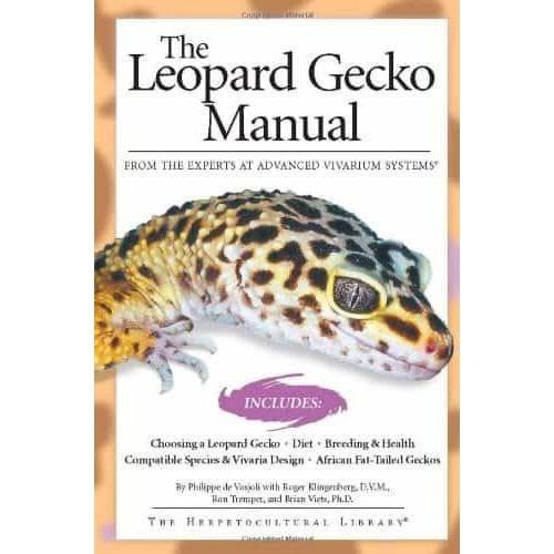 The Leopard Gecko Manual (Advanced Vivarium Systems)