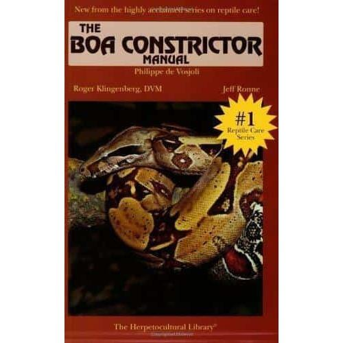 The Boa Constrictor Manual by Roger K. Dum