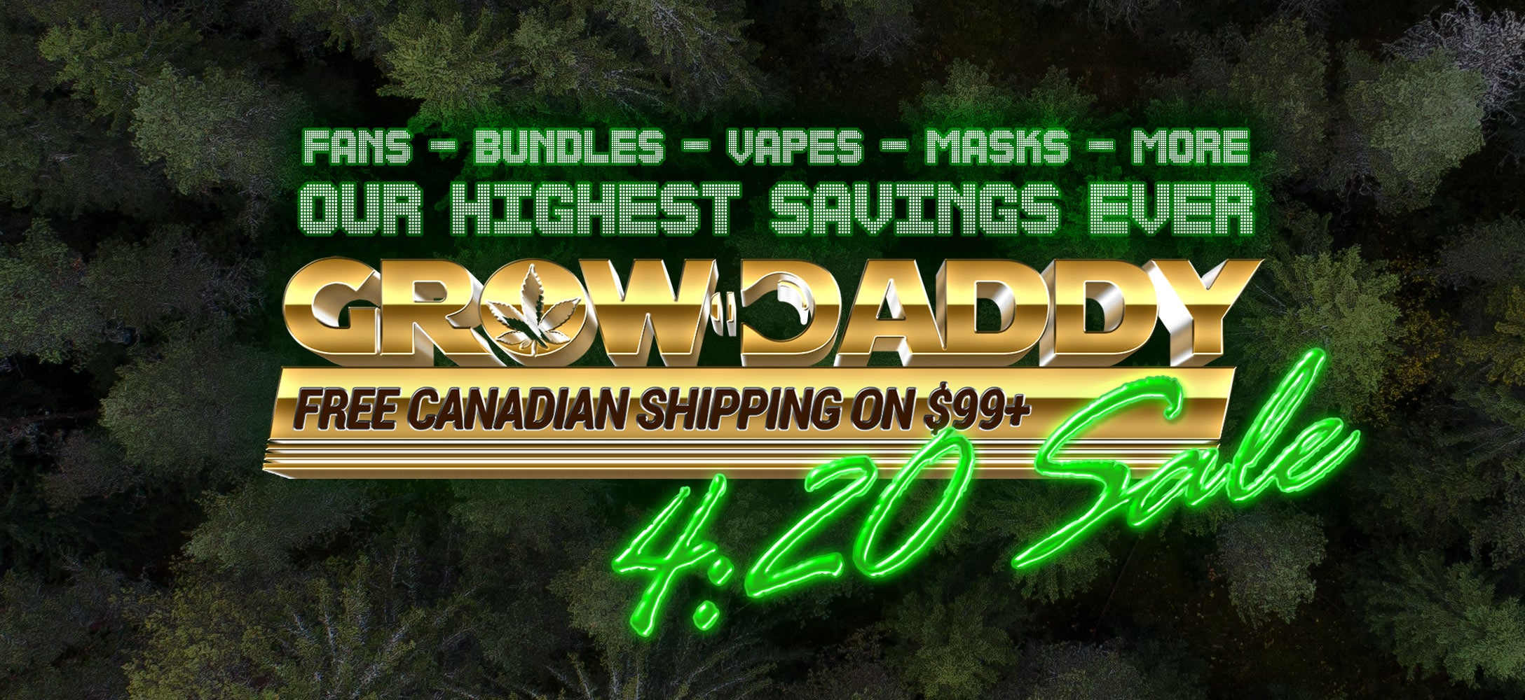4/20 Sale at GrowDaddy!
