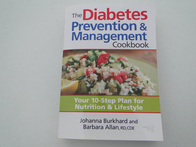 The Diabetes Prevention and Management Cookbook