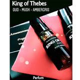 King Of Thebes - Agarwood - Musk - Ambergris