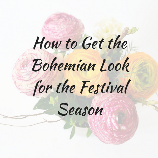 How to Fashion the Bohemian Look for the Festival Season