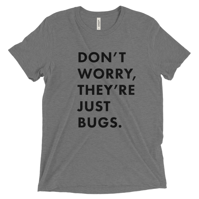 JUST BUGS Tshirt