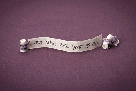 Our Souls Are Knit As One