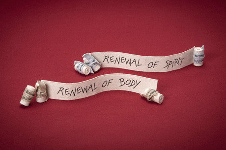 Renewal of Body & Renewal Of Spirit