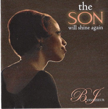 The Son Will Shine Again CD