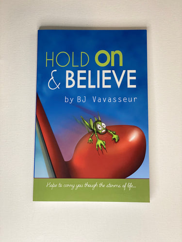 Hold On &Believe
