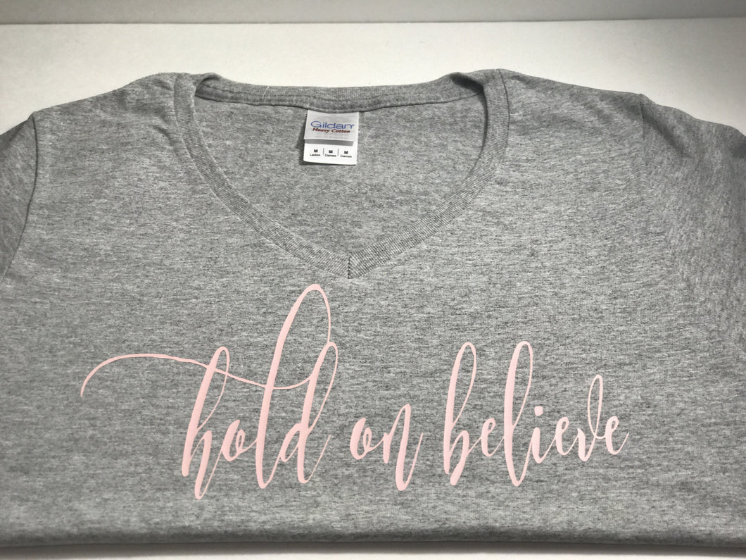 Hold On Believe V- Neck T-SHIRT GRAY