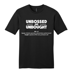 Unbossed and Unbought